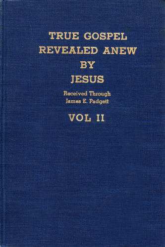 True Gospel Revealed Anew by Jesus - Volume II cover image