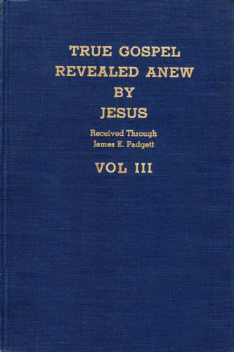 True Gospel Revealed Anew By Jesus - Vol-III cover image